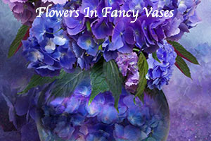 Flowers In Fancy Vases Series